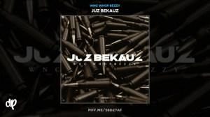 Juz Bekauz BY WNC Whop Bezzy me